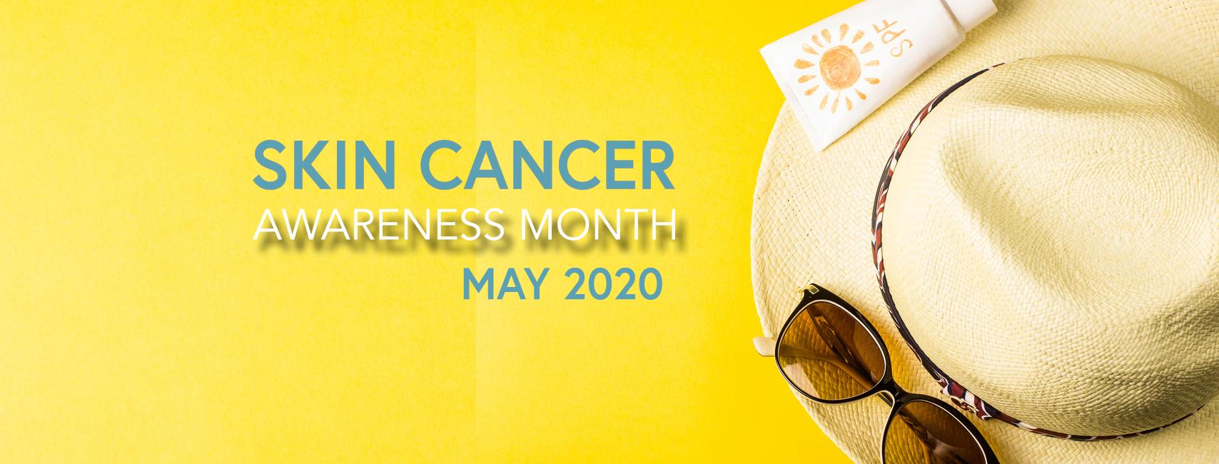 Skin Cancer Awareness Month The Skin Cancer Foundation