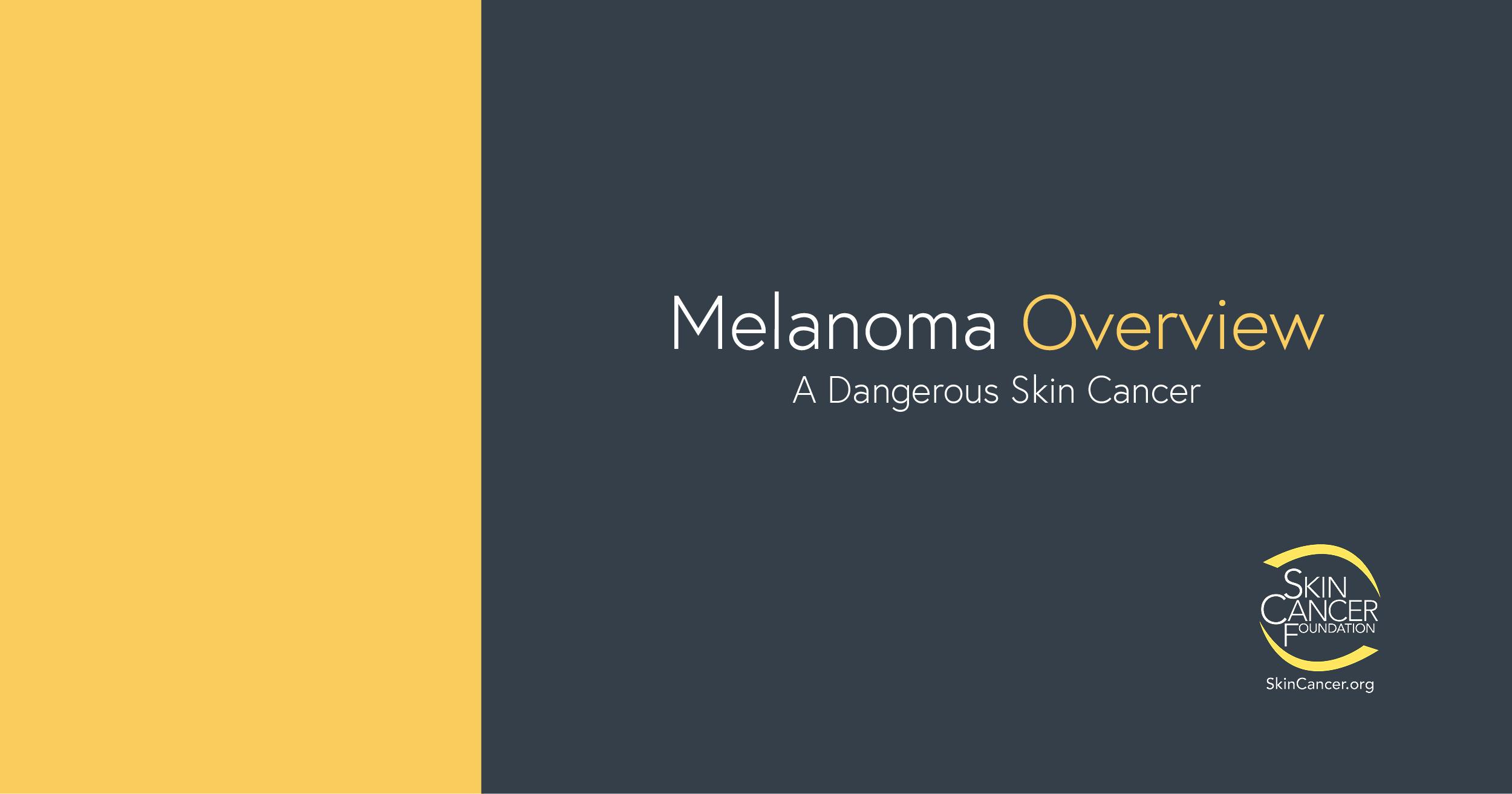 Melanoma The Skin Cancer Foundation
